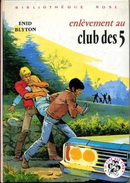Couverture du livre : Enlèvement au Club des Cinq