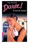 couverture Danse !, tome 2 : À moi de choisir