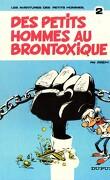 Les petits hommes, Tome 2 : Les petits hommes du brontoxique