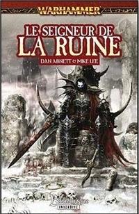 Couverture du livre : Chroniques de Malus Darkblade, Tome 5 : Le Seigneur de la Ruine