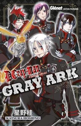 Couverture du livre : D.Gray-Man : Gray Ark