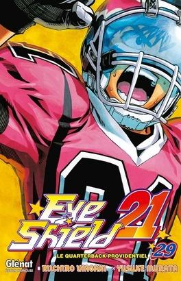 Couverture du livre : Eyeshield 21, tome 29 : Le quarterback providentiel