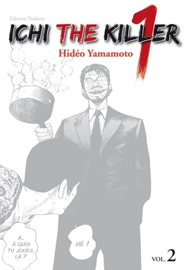 Couverture du livre : Ichi the Killer, Tome 2