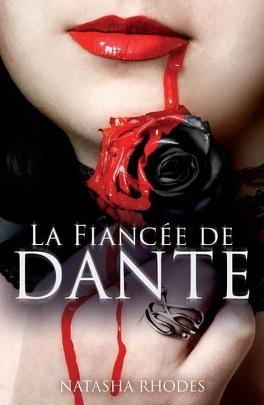 Couverture du livre : Kayla Steele, tome 1 : La Fiancée de Dante