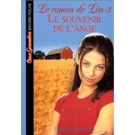 Couverture du livre : Le Roman de Léa, Tome 3:Le souvenir de l'ange