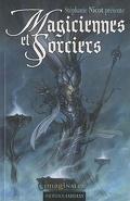 Anthologie des Imaginales 2010 : Magiciennes et sorciers