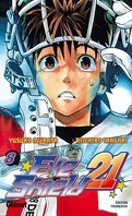 Eyeshield 21, Tome 8 : Pourquoi les guerriers dominent