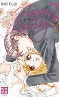 Happy Marriage ?! Tome 1