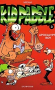 Kid Paddle, Tome 3 : Apocalypse Boy