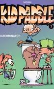 Kid Paddle, Tome 7 : Waterminator