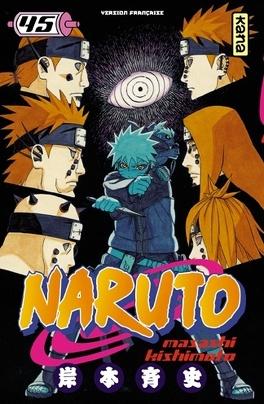 Couverture du livre : Naruto, Tome 45 : Konoha, théâtre de guerre !!