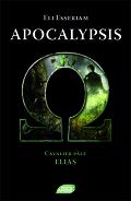 Apocalypsis, Tome 4 : Cavalier Pâle : Elias