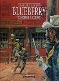 Blueberry, tome 2 : Tonnerre à l'ouest