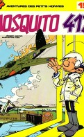 Les petits hommes, Tome 15 : Mosquito 417