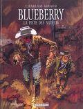 Blueberry, tome 5 : La piste des Navajos