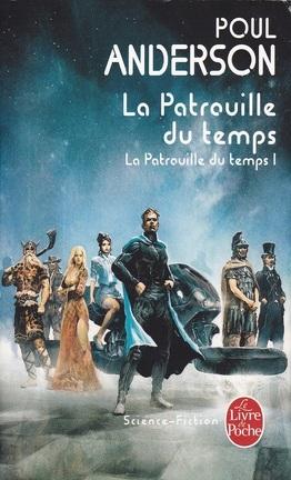 Couverture du livre : La Patrouille du Temps, tome 1 : La Patrouille du temps