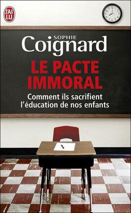 Couverture du livre : Le pacte immoral - comment les élites sacrifient nos enfants