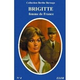 Couverture du livre : brigitte femme de france