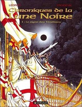 Couverture du livre : Chroniques de la Lune Noire, tome 1 : Le Signe des ténèbres