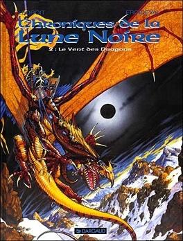 Couverture du livre : Chroniques de la Lune Noire, tome 2 : Le Vent des dragons