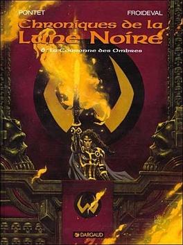 Couverture du livre : Chroniques de la Lune Noire, tome 6 : La couronne des ombres