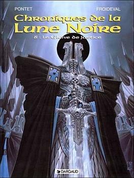 Couverture du livre : Chroniques de la Lune Noire, tome 8 : Le glaive de justice
