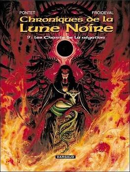 Couverture du livre : Chroniques de la Lune Noire, tome 9 : Les Chants de la négation