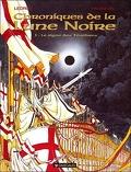 Chroniques de la Lune Noire, tome 1 : Le Signe des ténèbres