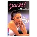 Danse !, tome 20 : Le miroir brisé