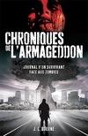 Les Chroniques de l'Armageddon, Tome 1