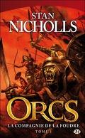 Les Orcs, tome 1 : La compagnie de la foudre
