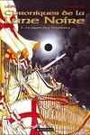 couverture Chroniques de la Lune Noire, tome 1 : Le Signe des ténèbres