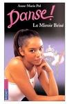 couverture Danse !, tome 20 : Le miroir brisé
