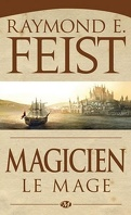 La Guerre de la Faille, Tome 1b : Magicien - Milamber le mage