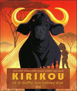 Couverture du livre : Kirikou et le buffle aux cornes d'or