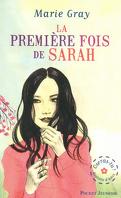 Osera-tu ? Tome 1 : La première fois de Sarah