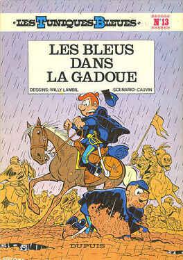 Couverture du livre : Les Tuniques bleues, Tome 13 : Les Bleus dans la gadoue