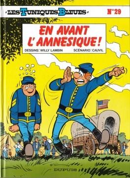 Couverture du livre : Les Tuniques bleues, Tome 29 : En avant l'amnésique !