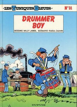 Couverture du livre : Les Tuniques bleues, Tome 31 : Drummer Boy