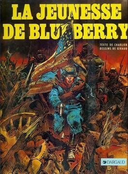 Couverture du livre : La Jeunesse de Blueberry, tome 1