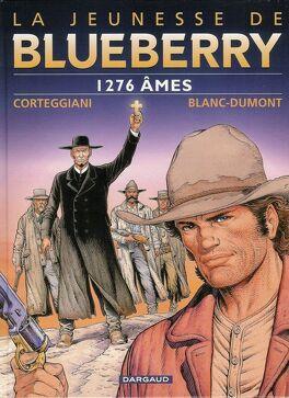 Couverture du livre : La jeunesse de Blueberry, Tome 18 : 1276 âmes