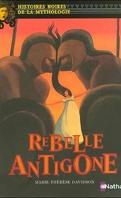 Rebelle Antigone