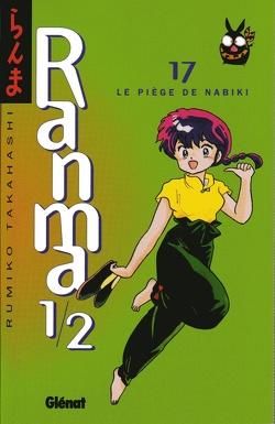 Couverture de Ranma 1/2, tome 17: Le Piège de Nabiki