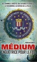 Médium enquêtrice pour le FBI