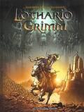 Lothario Grimm, Tome 1 : Le château de la sagesse