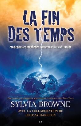 Couverture du livre : La fin des temps : Prédilections et prophéties concernant la fin du monde
