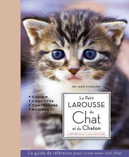 Couverture du livre : Le Petit Larousse du Chat et du Chaton