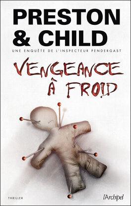 Couverture du livre : Vengeance à Froid