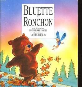 Couverture du livre : Bluette et Ronchon