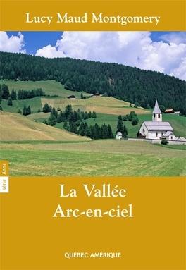 Couverture du livre : La Vallée Arc-en-ciel